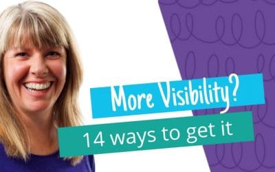 14 Ways You Can Increase Your Visibility