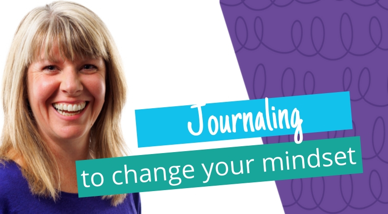 How to change your mindset by journaling