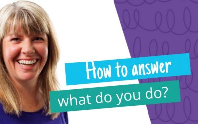 How to Answer 'What do you do?'