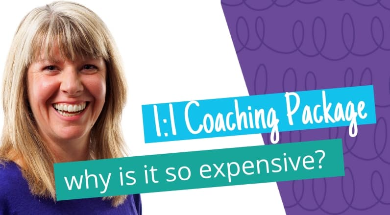 Why is my 1:1 Coaching Package so expensive?