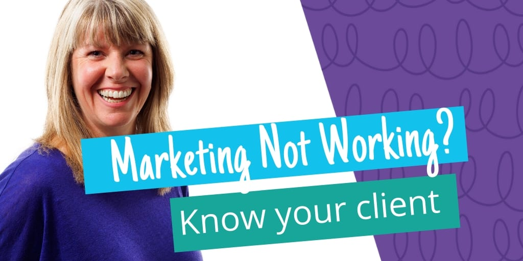 How to identify your ideal client so your marketing stands out online