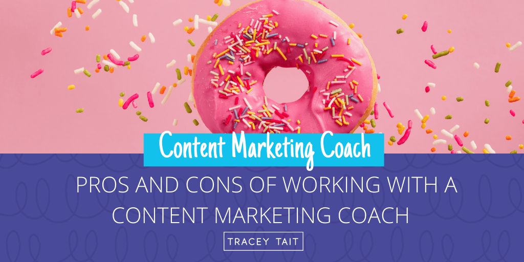 Pros and cons of working with a content marketing coach