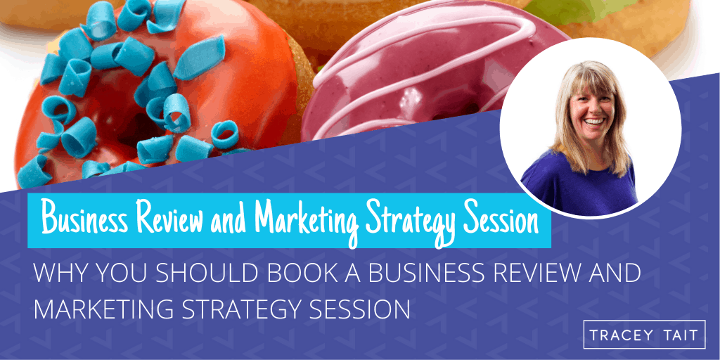 Why you should book a Business Review and Marketing Strategy Session